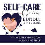 Self-Care Guide Bundle by  Sara-Anne Philip audiobook
