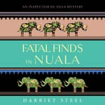 Fatal Finds in Nuala by  Harriet Steel audiobook