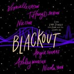Blackout by  Angie Thomas audiobook