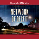 Network of Deceit by  Tom Threadgill audiobook
