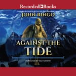 Against the Tide by  John Ringo audiobook