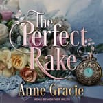 The Perfect Rake by  Anne Gracie audiobook
