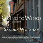 Going to Wings by  Sandra Worsham audiobook
