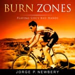 Burn Zones by  Jorge P. Newbery audiobook