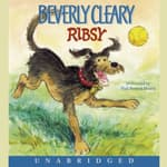 Ribsy by  Beverly Cleary audiobook
