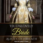 The Unlovely Bride by  Alice Coldbreath audiobook