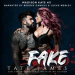 Fake by  Tate James audiobook