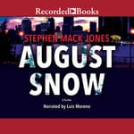 August Snow by  Stephen Mack Jones audiobook