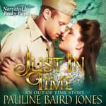 Just in Time by  Pauline Baird Jones audiobook