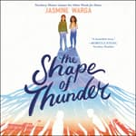 The Shape of Thunder by  Jasmine Warga audiobook