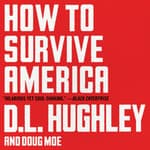 How to Survive America by  D. L. Hughley audiobook