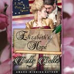 Elizabeth's Hope by  Betty Bolte audiobook