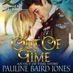 Out of Time by  Pauline Baird Jones audiobook