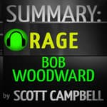 Summary: Rage: Bob Woodward by  Scott Campbell audiobook