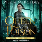 Queen of Poison by  Sylvia Mercedes audiobook