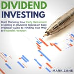 Dividend Investing: by  Mark Zone audiobook
