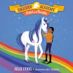 Unicorn Academy #11: Violet and Twinkle by  Julie Sykes audiobook