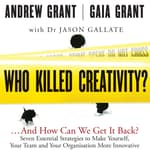 Who Killed Creativity? by  Andrew Grant audiobook