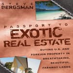 Passport to Exotic Real Estate by  Steve Bergsman audiobook