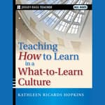 Teaching How to Learn in a What-to-Learn Culture by  Kathleen R. Hopkins audiobook