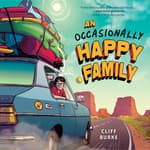 An Occasionally Happy Family by  Cliff Burke audiobook