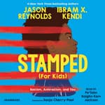 Stamped (For Kids) by  Ibram X. Kendi audiobook