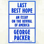 Last Best Hope by  George Packer audiobook