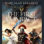 The First Compact by  Marc Alan Edelheit audiobook