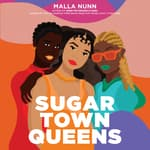 Sugar Town Queens by  Malla Nunn audiobook