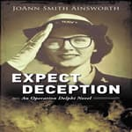 Expect Deception by  JoAnn Smith Ainsworth audiobook