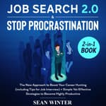 Job Search and Stop Procrastination: 2-in-1 Book by  Sean Winter audiobook