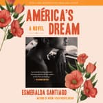 America's Dream by  Esmeralda Santiago audiobook