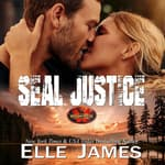 SEAL Justice by  Elle James audiobook