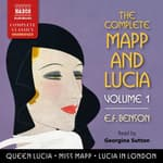 The Complete Mapp and Lucia, Vol. 1 by  E. F. Benson audiobook