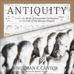 Antiquity by  Norman F. Cantor audiobook
