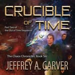 Crucible of Time by  Jeffrey A. Carver audiobook