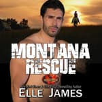 Montana Rescue by  Elle James audiobook