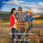 Her Soldier of Fortune by  Michelle Major audiobook