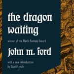 The Dragon Waiting by  John M. Ford audiobook