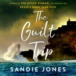 The Guilt Trip by  Sandie Jones audiobook