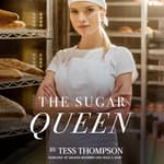 The Sugar Queen by  Tess Thompson audiobook
