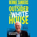 Outsider in the White House by  Bernie Sanders audiobook