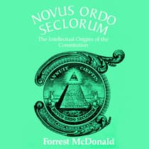 Novus Ordo Seclorum by Forrest McDonald audiobook