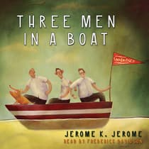 Three Men in a Boat by Jerome K. Jerome audiobook