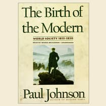 The Birth of the Modern by Paul Johnson audiobook
