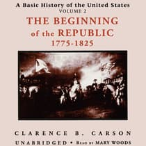 A Basic History of the United States, Vol. 2 by Clarence B. Carson audiobook