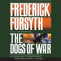 The Dogs of War by Frederick Forsyth audiobook