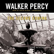 The Second Coming by Walker Percy audiobook