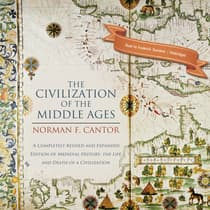 The Civilization of the Middle Ages by Norman F. Cantor audiobook