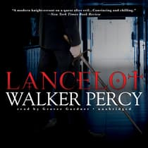 Lancelot by Walker Percy audiobook